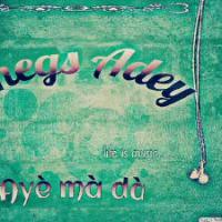 [Music]: Shegs Adey (@shegsadey) - Aye ma da